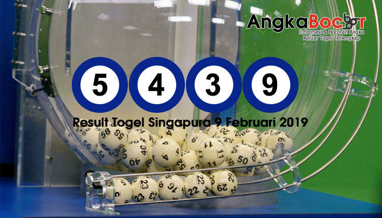 Result Togel Singapore 4D | 9 Februari 2019, Hari Sabtu